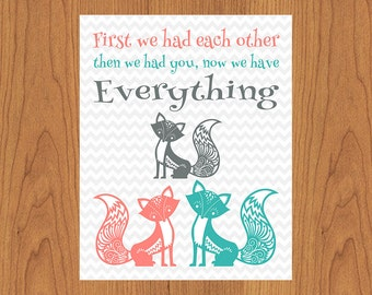 Foxes First We Had Each Other Then We Had You We have Everything Coral Teal Nursery Room Decor 8x10 Matte Finish (71)