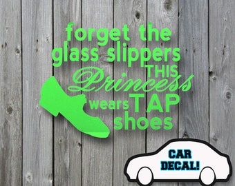 Car Decal Princess Wears Tap Shoes