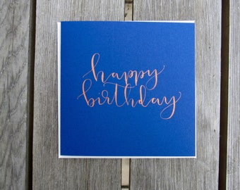 Happy Birthday card in copper ink