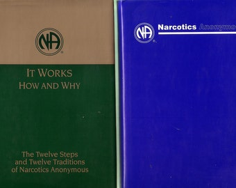 Narcotics Anonymous + It Works: How And Why. Book Set In Very Good Condition.