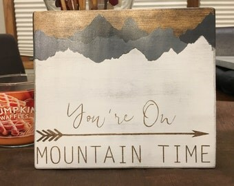 You're on mountain time sign