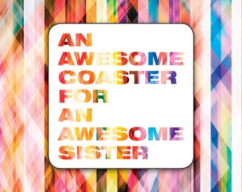Awesome Coaster for an Awesome Sister, Card and Coaster Gift, Hardboard Backed Coaster, Birthday Card for her, Sister Birthday Card