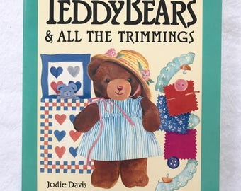 Easy to make Teaddy Bears and all the trimmings 1988