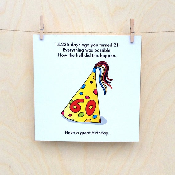 funny 60th birthday card, funny birthday card, funny 60 card.