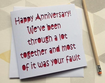 Anniversary card, card for anniversary, happy anniversary card, funny anniversary card, card for husband, card for boyfriend, card for him