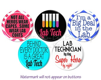 Lab Tech Pinback Buttons, Lab Tech Humor, Medical Humor Pins, Medical Lab Pin, Medical Lab Technician Pin, 1.25 Inch Lab Tech - BB1520