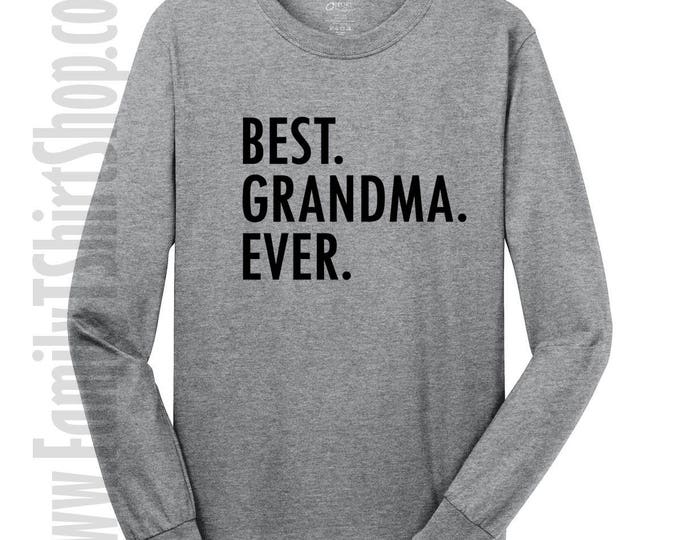 Best Grandma Ever Long Sleeve T-shirt