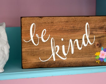 Be Kind Handpainted Wooden Sign
