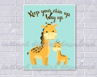 Giraffe Keep Your Chin Up Print, Cute Mama Giraffe Print, Kawaii Art Print, Wall Art, Wall Decoration, Nursery Art, Instant Download