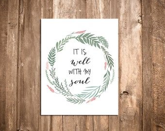 It Is Well With My Soul Print - Bible Verse Print - Scripture Wall Art