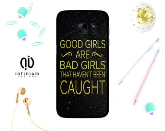 Good Girls, Case For Samsung J3, iPhone 7, 7 Plus, 6S, 6 Plus, 5S, SE, Touch 6, Samsung S8, S8 Plus, S7, S7 Edge, A5, A3, J5 & Core Prime
