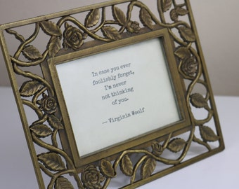 in case you ever foolishly forget i am never not thinking of you virginia woolf typed framed quote gold ornate love life for him for her
