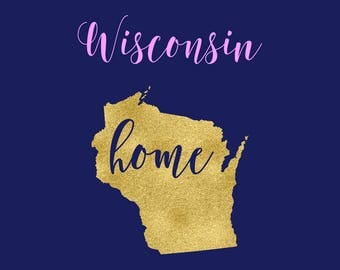 Wisconsin SVG, Wisconsin State Home Clipart, Home Sweet Home, Wisconsin State, Silhouette Cameo, Cricut Cutting Files, Iron On, BUY3FOR5