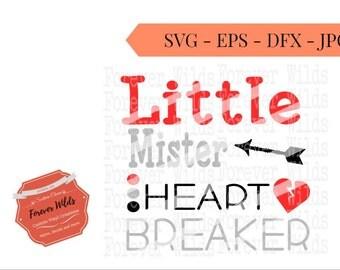 Little Mister Heartbreaker SVG  -DXF - EPS Files - Cut file - Cameo- Cricut - Valentines Day svg - boys valentine shirt - boys valentine svg