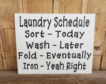 Laundry Schedule, Laundry door sign, Sort, Wash, Fold, Iron, Wall sign, Wood Sign,  Decorative Wall Hanging, Decorative Sign, Laundry