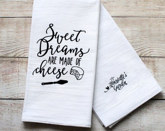 Sweet Dreams are Made of Cheese - Tea Towel - Flour Sack Towel - Screenprinted Cotton Kitchen Towel