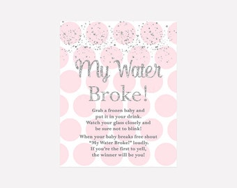 Pink And Silver My Water Broke Baby Shower Game, Instant Download PDF  Printable