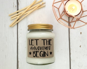 Let The Adventure Begin Scented Natural Soy Candle