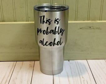 Possibly alcohol tumbler