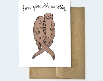 Cute Valentines Day Card, Love You Like No Otter Card, Funny Valentines Day Card, Valentine's Day Card with Otter, Love Otter Card