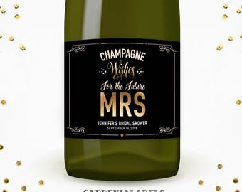 Champagne Wishes for the Future Mrs Label, Bridal Shower Decor, Bachelorette Party Favors, Wedding Wine Label, Personalized Engagement Gift