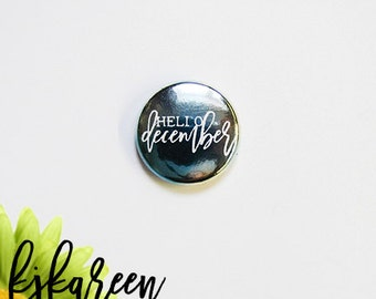 "1 ""- Hello December metal watercolor blue badge *."