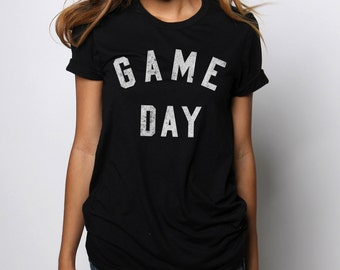 Game Day Shirt - Game Day Tshirt - Game Day Jersey - Football Shirt - Game Day Clothing - Football Clothing - Graphic Tees for Women