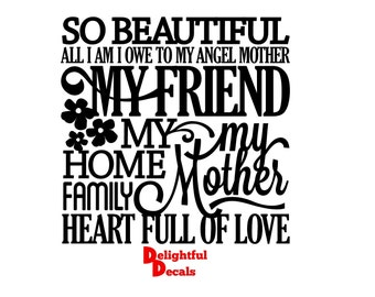 So Beautiful All I Am I Owe To My Angel Mother Vinyl Sticker Decal Diy Gift Frame Perfect For Ikea Ribba Frames & Glass Blocks 30 Colours