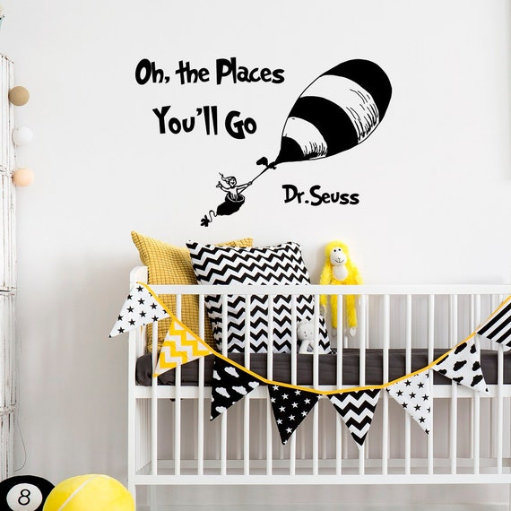 Dr seuss quotes oh the places you 39 ll go wall decals for Dr seuss wall mural decals