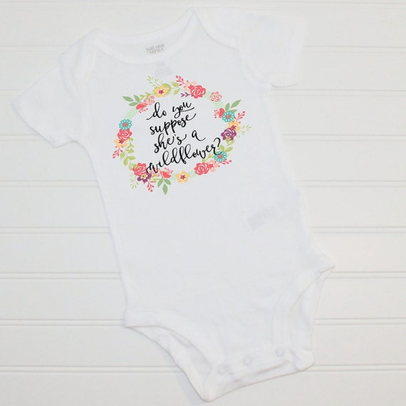 do you suppose she 39 s a wildflower baby bodysuit toddler tshirt