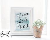 Custom Quote Print, Custom Quote, Custom Wall Art, Custom Print, Custom Typography, Custom Design, Custom Poster, Personalized Print,