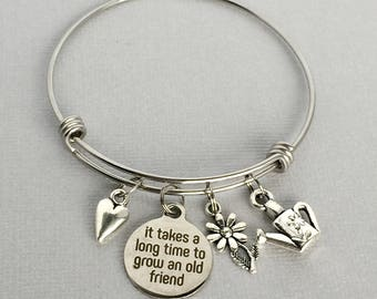 Friend Charm Bangle, It Takes a Long Time to Grow an Old Friend, Friend Jewelry, Friends for Life, Gift for Friend