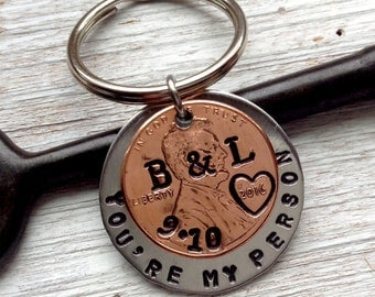 You're My Person Anniversary Keychain/ Stamped Penny/ 2017 2016 2014 2015 Couple Gift/ Wedding /Anniversary/  Her Gift For Him