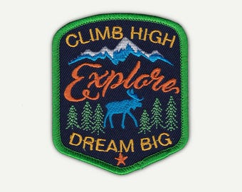 "Explore  |  Climb High Dream Big Iron On Patch - 3""Tx2.75""W - Iron On or Sew On Patch Appliqué"
