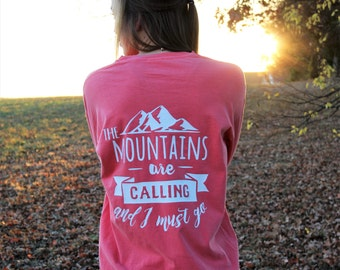 Hiking Shirt - Womens Adventourous Shirt - Mountain Shirt - The mountains are calling and I must go shirt - Outdoors Apperal - Gatlinburg -