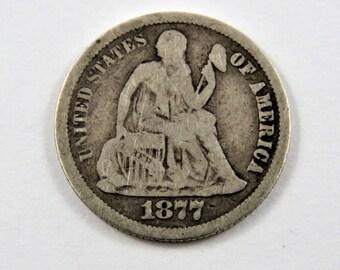 U.S. 1877 CC Seated Liberty Dime Coin.