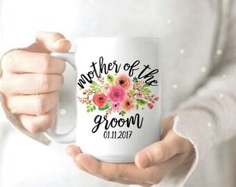 Mug for Mother of the Groom - Mother of the Groom Mug - Mother Groom Gift - Mother Groom Coffee Cup - Personalized Coffee Mug - Wedding Mug