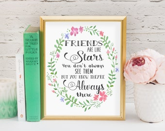 Friends Are Like Stars, Friend Gift, Friend Art Print, Present, Christmas Gift, Printable, Home Decor, Inspirational Quote, Instant Download