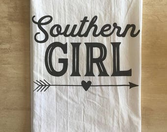Southern Girl Screen Printed Flour Sack Tea Towel - Made to Order