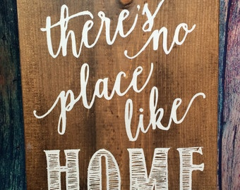 There's no place like HOME, wood sign