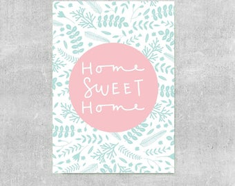 Home Sweet Home Print, Pastel Home Decor, Pink and Blue Wall Art, Housewarming Gift, New Home Gift, Floral Print, Home Print