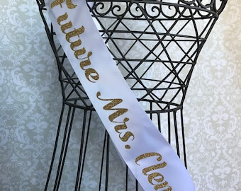 Simple Future Mrs. Personalized Bridal shower/ bachelorette party sash