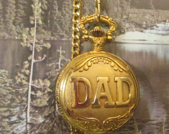 Pocket Watch----DAD  on Front--Quartz --Gold Tone