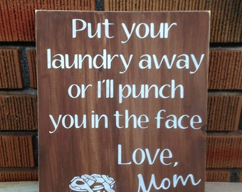 Laundry Room Sign - Put Your Laundry Away - Laundry Decor - Gift for Mom - Wooden Wall Decor - Laundry