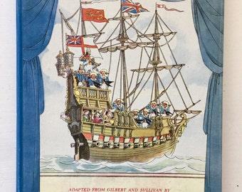 1946 First Edition HMS PINAFORE Hardback Musical Story Book Gilbert and Sullivan