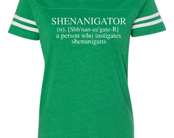 Ladies v-neck tee, St. Patricks day shirt, St. Patricks day, Shenanigans shirt, Shenanigator, Shenanigator shirt, Shenanignas tee