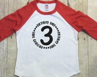 Boys Third Birthday Shirt-Birthday Boys Shirt-Third Birthday Boy Shirt-Birthday Dude Shirt-3rd Birthday Boy Shirt-Three Birthday Dude Shirt