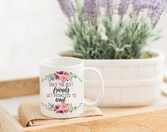 Only the Best Friends Get Promoted to Aunt Pregnancy Reveal Mug | Best Friend Gift | Pregnancy Annoucement Coffee Mug | New Aunt Gift