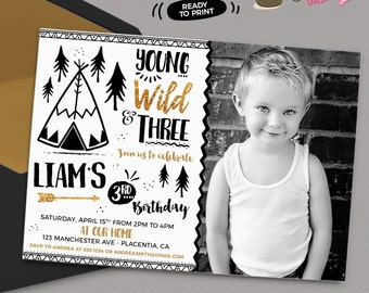 Young Wild and Three Birthday photo invitation Tribal gold and Black teepee Birthday Printable Boho birthday young wild and Three invitation