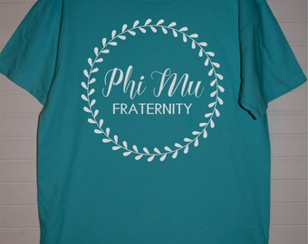 Phi Mu 106 Fraternity Wreath Comfort Color TShirt, Short Sleeve or Long Sleeve with White Design